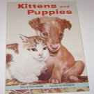 A Rand McNally Book Kittens and Puppies Peggy Burrows HC 1955