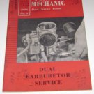 "1956 Ford Mechanic No 5 Feb ""Dual Carburetor Service"" Forum"