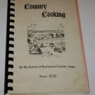 Country Cooking Amish Buchanan County Iowa Cookbook