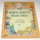 Humpty Dumpty's Holiday Stories c1973, Hardcover * Parents' Magazine Press