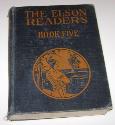 1930 The Elson Readers Book Five by Willaim H Elson & Christine M Keck HARDCOVER