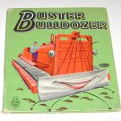 Buster Bulldozer Whitman Tell A Tale Childrens Book 1952
