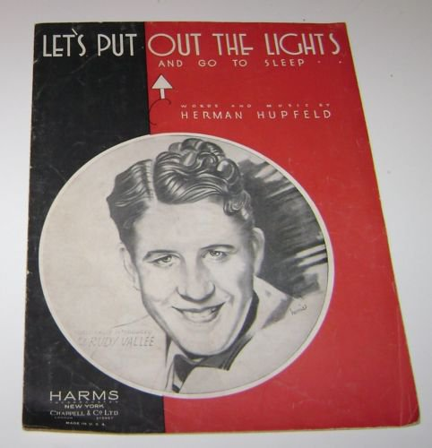 Lets Put Out The Lights & Go To Sleep Rudy Valee 1932 Music sheet