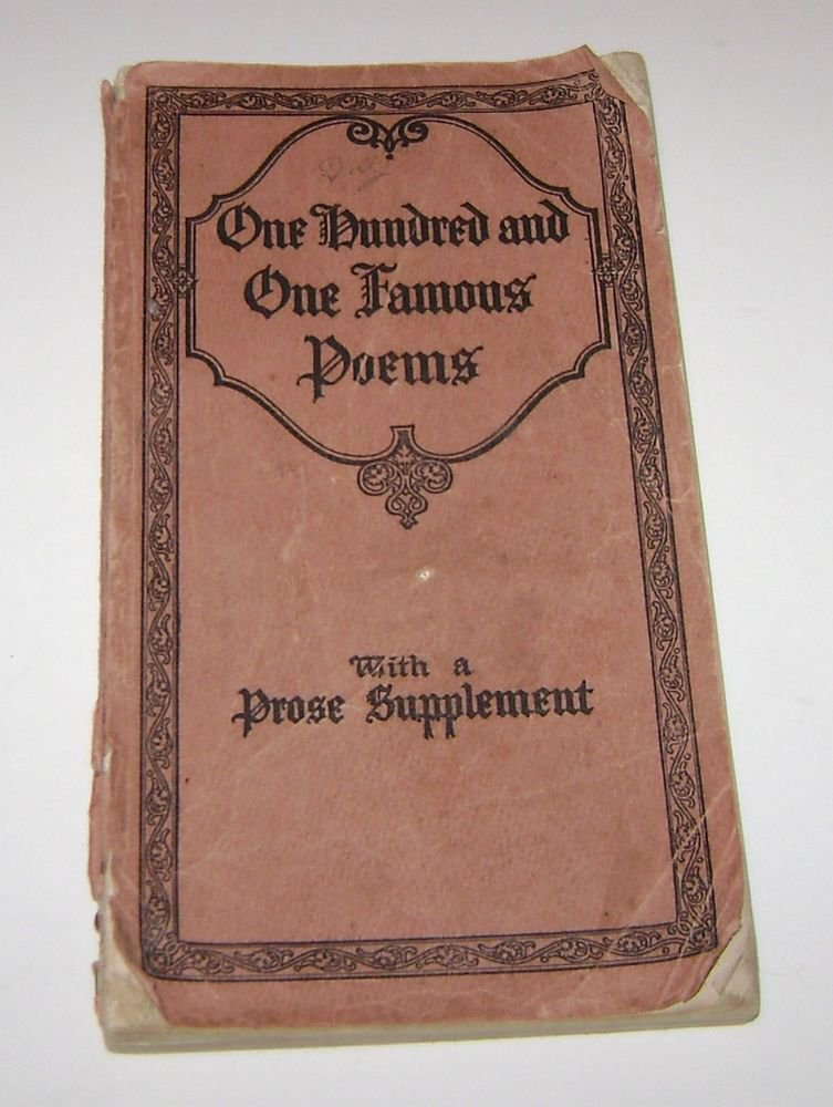 One Hundred and One Famous Poems Roy J Cook 1928