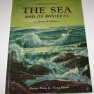 1958 The Sea and Its Mysteries Hutchinson Maxton Books For Little People