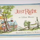 Vintage 1968 Just Right by Lilian Moore (Art by Aldren Watson, 1968, hardcover)