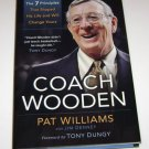 Coach Wooden : The 7 Principles That Shaped His Life Pat Williams HC
