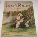 "Music Sheet ""Loves Rosary"" Ballad Geo Buxton Woman Girl Embracing on Bench"