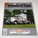Wheels of Time Truck Magazine September/October 2005 Anniversary Issue
