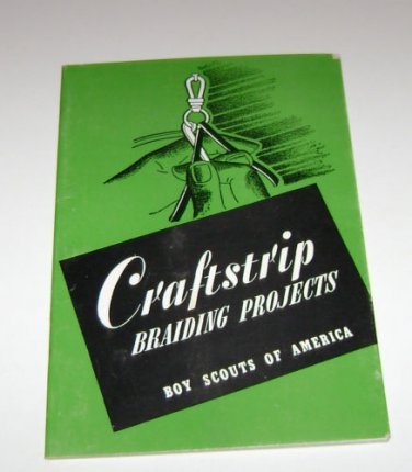 Craftstrips Braiding Projects Boy Scouts of America 1959 booklet