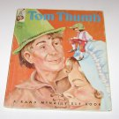 Rand McNally Tip Top Elf Book Tom Thumb 1962
