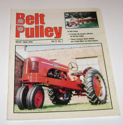 The Belt Pulley Magazine March April 1999