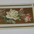 """Vintage Postcard """"Good Luck"""" White Rose and Red Roses"""