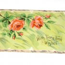 "Vintage Postcard ""Very Best Wishes"" Two Roses on Vines Green Background"
