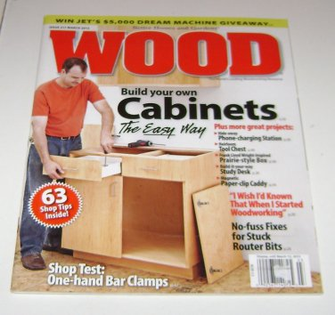 Better Homes and Gardens WOOD magazine Issue 217 mar 2013