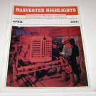 Harvester Highlights Magazine International Harvester Collectors April 2001