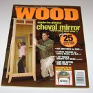Better Homes and Gardens WOOD magazine Issue 167 Dec/Jan 2005/2006