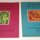 (2) Growing with Art Books 7 & 8 Maud Ellsworth Sanborn 1950's