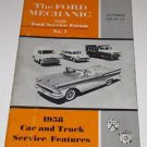 """The  Ford Mechanic 1958 Service Forum #1 Oct 1958 """"58 S1 L2"""" Booklet"""