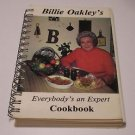 "Billie Oakley's ""everybody's an expert""  Cookbook 1981"