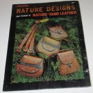 Tandy's Nature designs Nature Tand Leather Magazine No 1922