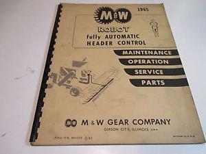 M & W Gear Company ROBOT Automatic Header Control Maint, Service, Parts 1965