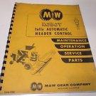 M & W Gear Company ROBOT Automatic Header Control Maint, Service, Parts #1299