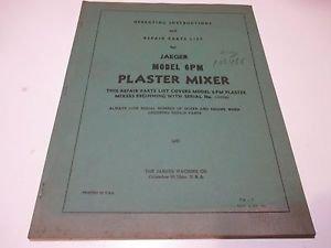 Jaeger Plaster Mixer Instructions & Repair Parts List Model 6PM Plaster Mixer