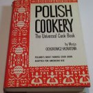 POLISH COOKERY COOKBOOK 1958 HC MARJA OCHOROWICZ-MONATOWA ENGLISH