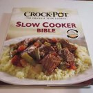 Crock-Pot Slow Cooker Bible (2010, Hardcover)