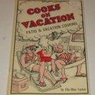 """Cookbook by Ella Mae Tucker """"Cooks On Vacation"""" 1970 PB"""