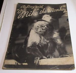 A Day With Mike The Monkey Edward Stern & Company 1934