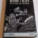 Before I Sleep The Last Days of Dr. Tom Dooley by James Monahan HC/DJ
