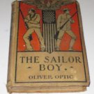 SAILOR BOY OR JACK SOMERS IN THE NAVY BY OLIVER OPTIC HC