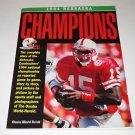 "1994 NEBRASKA HUSKERS FOOTBALL  BOOK ""CHAMPIONS"" by OMAHA WORLD-HERALD"