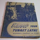 "Vintage Know Your Turret Lathe - Warner & Swasey ""A"" Type. Service Manual"