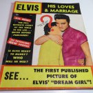 RARE 1957 ELVIS His Loves And Marriage Magazine- Published In NEW YORK