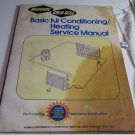 MURRAY GOLD SEAL AUTO AIR CONDITIONING HEATING SERVICE MANUAL 1979