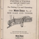 Instructions & Parts List No R-152 NEW IDEA No. 47 Side Rake and Tedder
