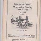 Instruction Manual IH Mccormick Deering Corn Lister no 182 Two Row