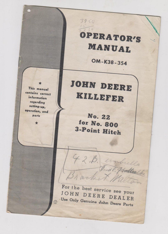 john deere killefer no 22 for no 800 3-point hitch OM-K38-354 Manual