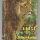 OFFICIAL GUIDE BOOK CHICAGO ZOOLOGICAL PARK 1969  BROOKFIELD ILL