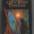 A MAN RIDES THROUGH Mordant's Need (Hardcover)