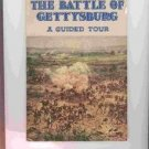 The Battle of Gettysburg a Guided Tour 1966 Edward J. stackpole and Colonel Wilbur S. Nye