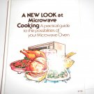 A new look at microwave cooking: A practical guide to the possibilities  Lila K. Chalpin