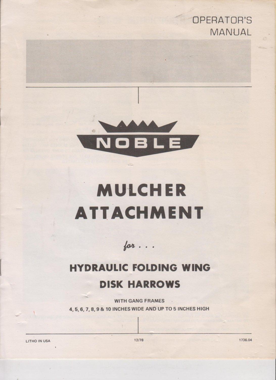 Noble Disk Mulcher Operators Manual & Parts Manual Disk Mounted Harrow