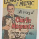 famous men of music charlie magnante