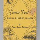 Irene Grace Duffield Cosmic Dust: Views of a Lifetime