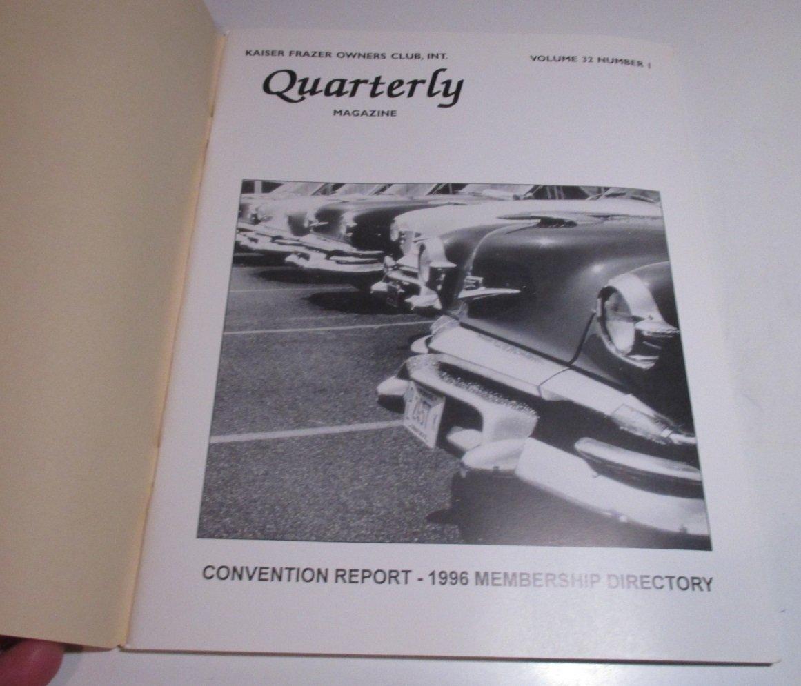 Kaiser Frazer Owners Club INT Quarterly Volume 32 1996 No 1