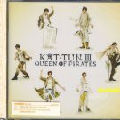 KAT-TUN III Queen of Pirates Limited [CD+DVD] New Sealed